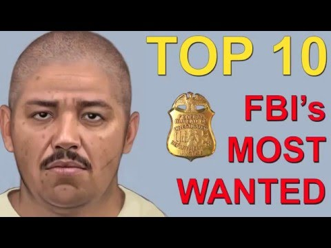 Top 10 America's Most Wanted by the FBI