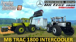 Farming Simulator 15 Mercedes MB TRAC 1800 intercooler PACK