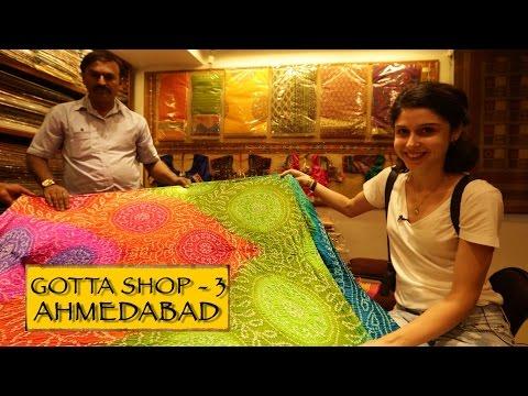 Gotta Shop || Part 3 || Ahmedabad