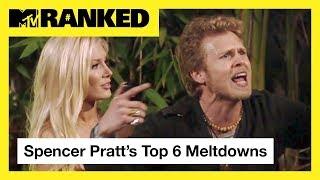 Spencer Pratt's Top 6 Meltdown Moments from 'The Hills' | MTV Ranked