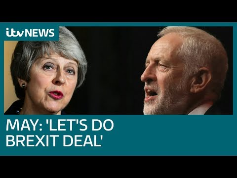 Theresa May tells Labour leader Jeremy Corbyn: 'Let's do a Brexit deal' | ITV News