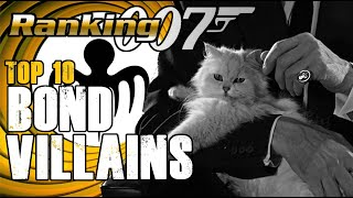 Ranking 007 - Top 10 Bond Villains