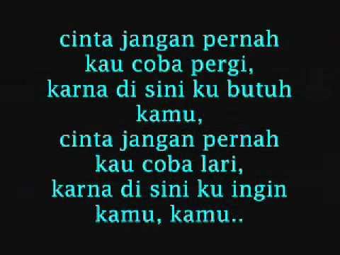 Cinta Jangan Pergi-(Lyrics)