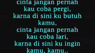 Download lagu Cinta Jangan Pergi-(Lyrics)