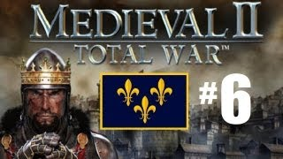 Medieval 2 Total War - France Campaign Part 6: Hiding behind the cross.