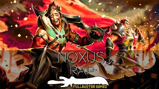 Rap Do NOXUS! | FullbusterGameZ