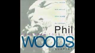 Phil Woods Quartet - Trouble Is A Man