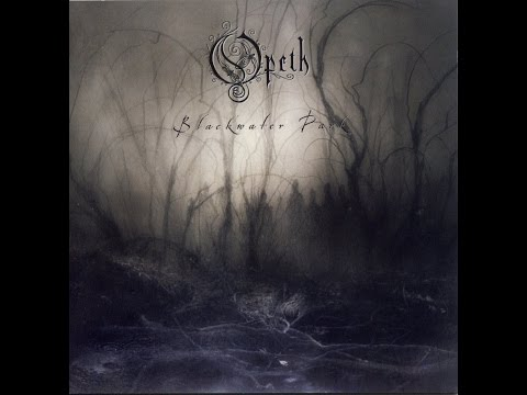 Opeth  Blackwater Park Full Version 320kbs