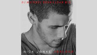 Jealous (Clean) by Nick Jonas