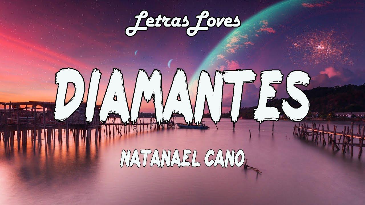 Diamantes - Natanael Cano [Letras/Lyrics]