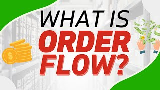 Order Flow Mini Course Part 1 - What is Order flow?