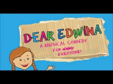 Dear Edwina Theme Song