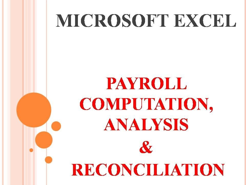 Microsoft Excel Tutorial For Payroll Computation Analysis And Reconciliation Video Part 1