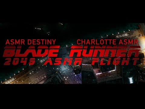 Blade Runner 2049 ASMR Flight collaboration with Charlotte ASMR (Role Play, 4K)