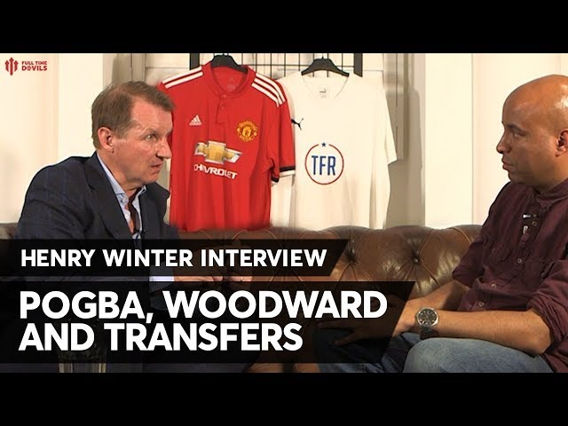 "HENRY WINTER: Man Utd Season Review #1: ""Keep Pogba - Not Woodward!"""