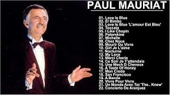 Greatest Hits Of Paul Mauriat - The Best Songs Of Paul Mauriat