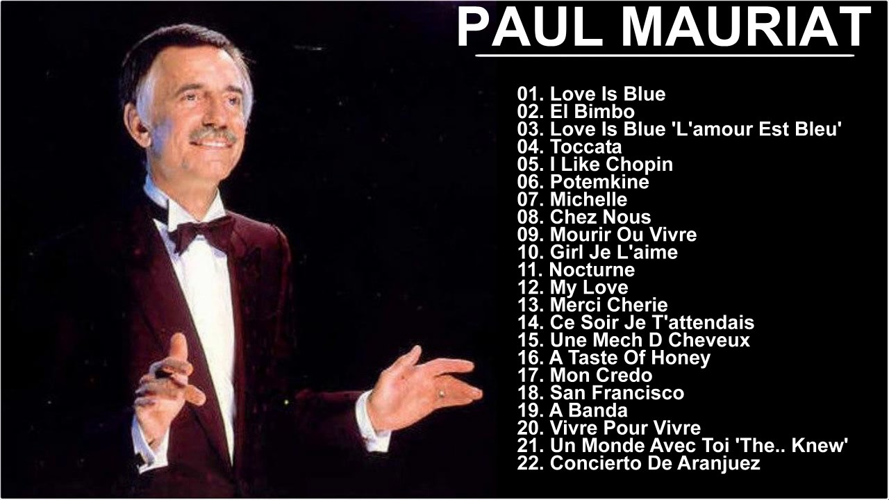 Greatest Hits Of Paul Mauriat The Best Songs Of Paul Mauriat Youtube