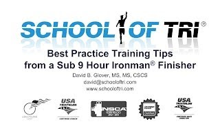 best practice training tips from a sub 9 hour ironman finisher