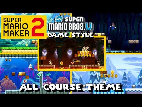 Super Mario Maker 2 - All Course Theme (New Super Mario Bros. U Game Style)