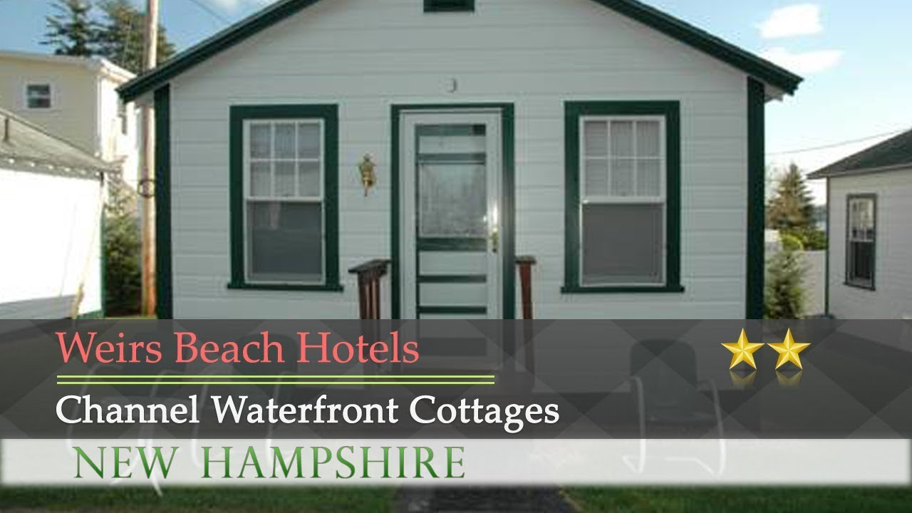 Channel Waterfront Cottages   Weirs Beach Hotels, New Hampshire