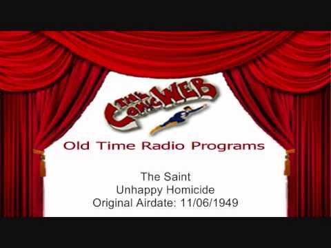 The Saint: Unhappy Homicide - ComicWeb Old Time Radio