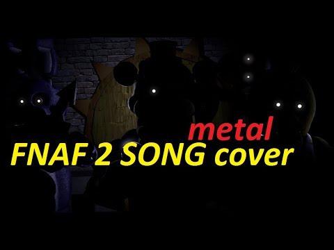 [SFM/FNAF] FNAF 2 SONG METAL COVER