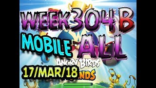 Angry Birds Friends Tournament All Levels Week 304-B MOBILE Highscore POWER-UP walkthrough