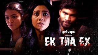 Gambar cover Ek Tha Ex feat. Khushbu Baid, Nikhil Vijay & Shreya Chakraborty || Girliyapa Unoriginals