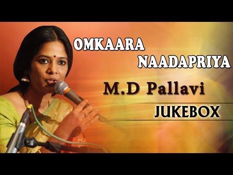 Omkaara Naadapriya M D Pallavi | M.D.Pallavi Hits | Kannada Devotional, Dasarapada & Folk Songs