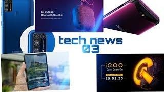 Tech news epi-03(tne-03) / #samsung fold 2/ #oppo find x2 / #iqoo 3/# xiomi