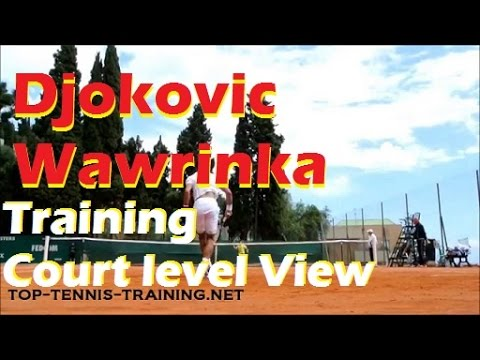 Novak Djokovic Practice With Wawrinka | Court Level View
