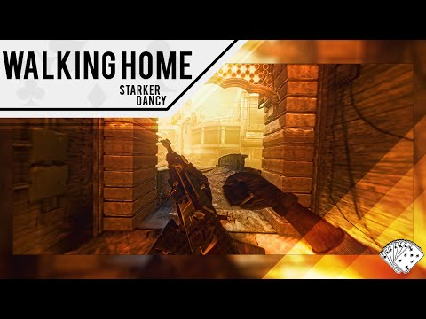 Walking Home | Starker & Dancy [BO2]