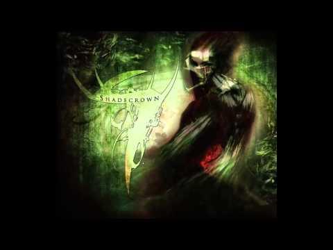 Shadecrown - Ghostlike Existence