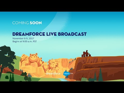 Dreamforce 2017 Live Broadcast - Day 3