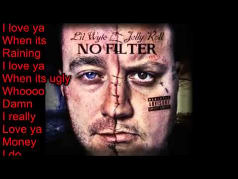 Our Love Song (Lyrics)- Lil Wyte & Jelly Roll