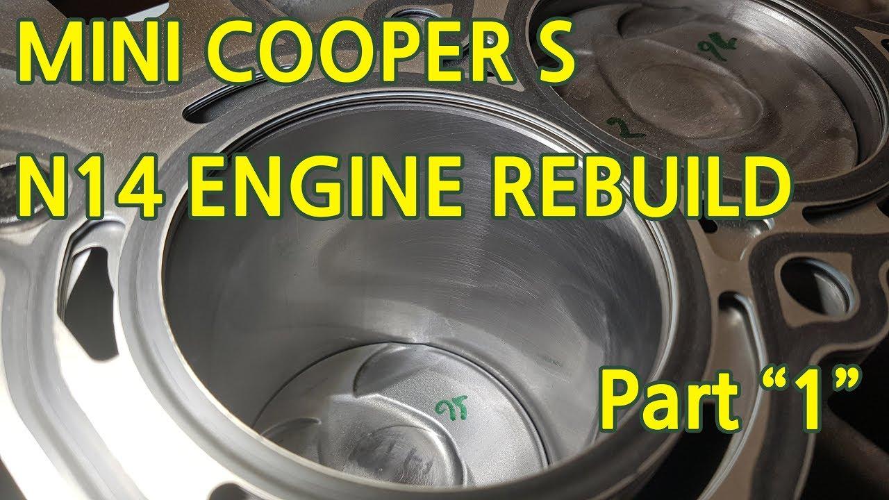 R56 MINI COOPER S N14 ENGINE REBUILD PART 1
