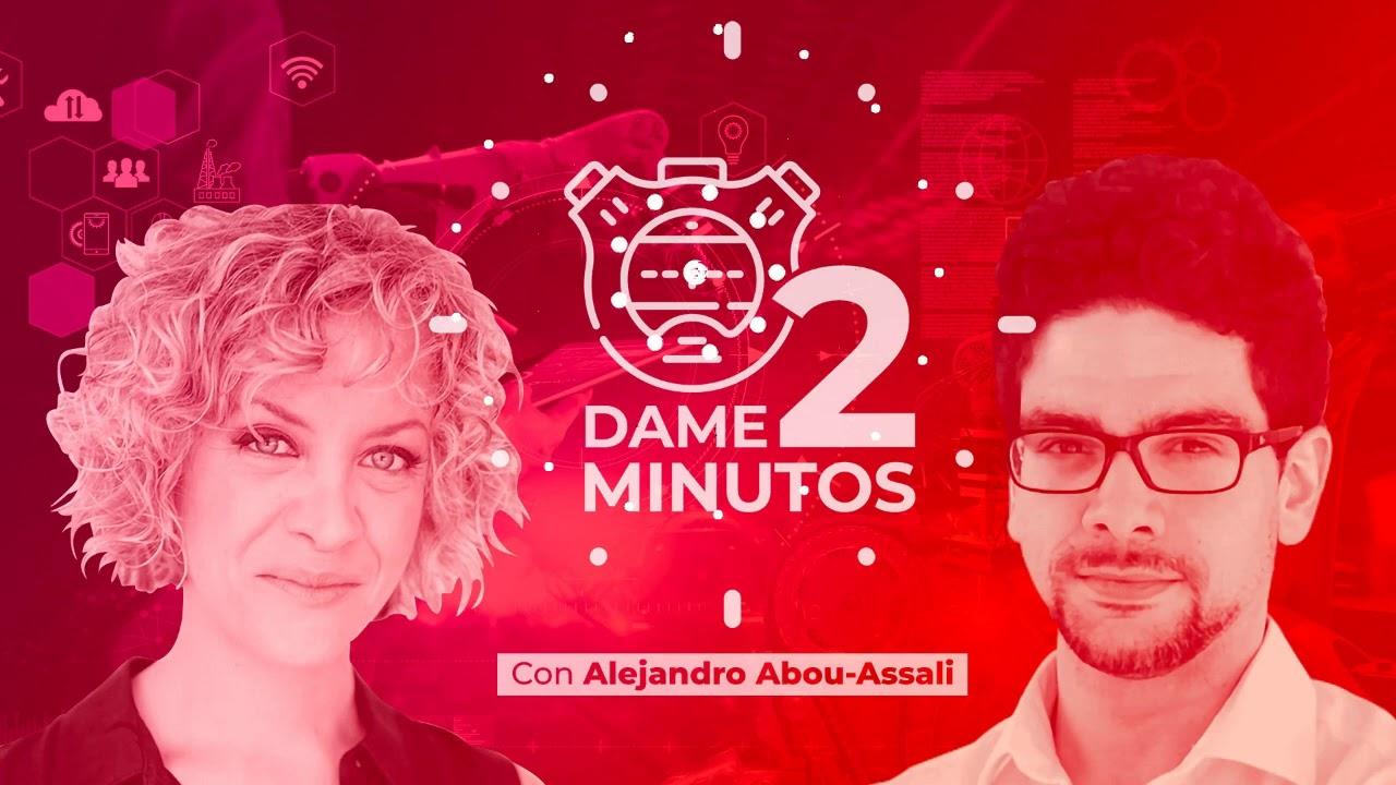"Dame 2 Minutos 1x01: Alejandro Abou-Ascali ""Maquinas contra Seres Humanos"""