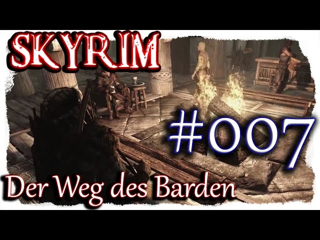 SKYRIM: Der Weg des Barden ▼007▼ Lets Play + 350 Mods  [ deutsch german blind PC HD modded ]
