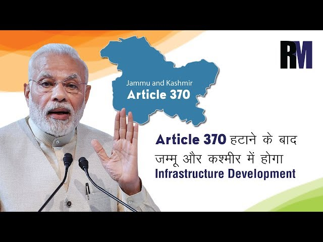 Removal of Article 370 for J&K will improve infrastructure | Weekly Roundup | RealtyMyths