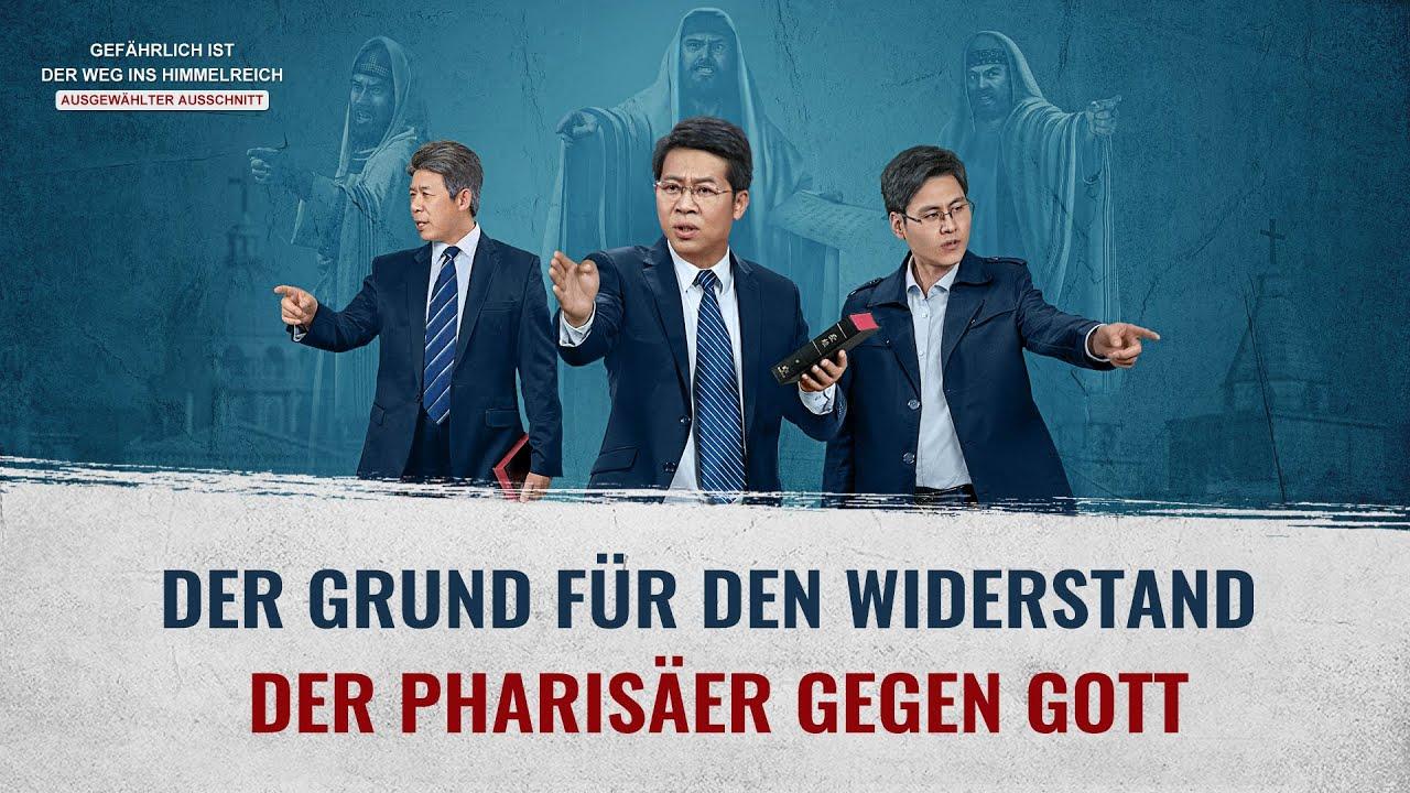 Gefährlich ist der Weg ins Himmelreich Clip 5 – Warum lehnen die Pharisäer Gott ab?