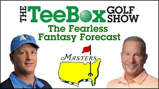 The TeeBox Fearless Fantasy Forecast: The 2020 Masters Tournament