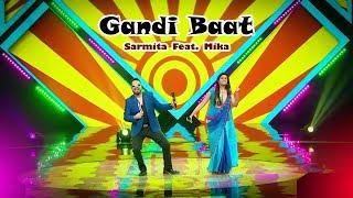 Gandi Baat | Sarmita Feat Mika Singh | Live Performance
