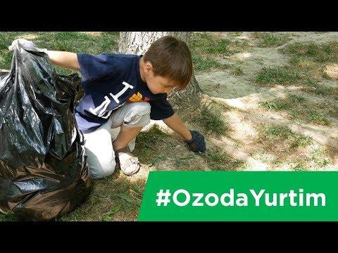 #OzodaYurtim Toshkent, O'zbekiston! Акция чистоты в Ташкенте.