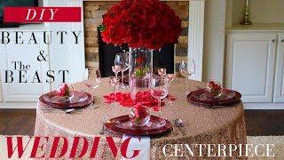 DIY Beauty & The Beast Centerpiece | Dollar Tree DIY Wedding Decoration Ideas