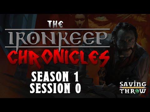 Ironkeep Chronicles - Season 1, Session 0