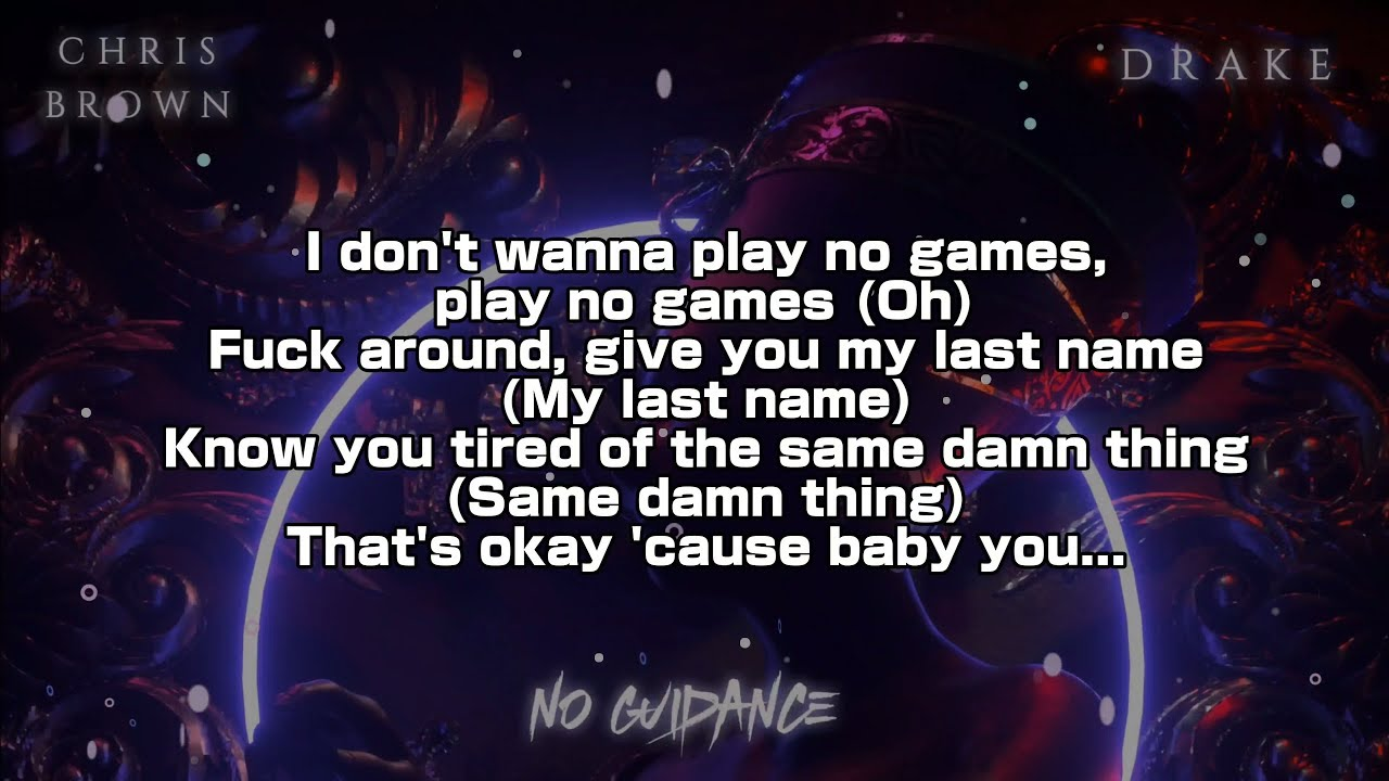 Chris Brown Drake No Guidance Lyric Video 4k