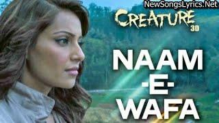 Nam-E-wafa full song   Creature 3D Tulsi Kumar Bipasha Basu