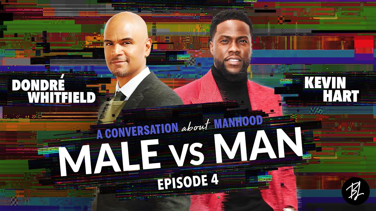 Male vs. Man | Kevin Hart Speaks on the Journey to Manhood