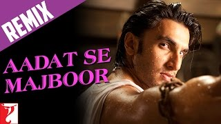 Video Remix: Aadat Se Majboor Song | Ladies vs Ricky Bahl | Ranveer Singh | Anushka Sharma | Benny Dayal download MP3, 3GP, MP4, WEBM, AVI, FLV Maret 2018