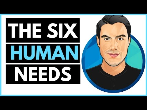 The Six Human Needs - Why we do what we do - Tony Robbins Motivation